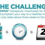 We completed the #Listerine 21 Day Challenge