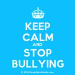 Bullying happens to anyone any and at any age