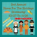 Welcome to the 2nd Annual Home For The Holidays Giveaway.
