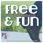 Free Fun Weekend: August 11-13!