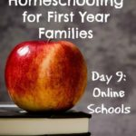 10 Days of Homeschooling For First Year Families Day 9 Online Schools