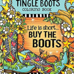 Tingle Boots Coloring Book by Suzy Toronto