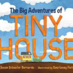 Please welcome Susan Bernardo with The Big Adventures of Tiny House