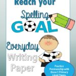 FREEBIE ALERT- Reach Your Goal Spelling Writing Paper Printable