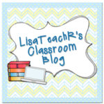 Blogger Shout Out  Lisa Robles from LisaTeachR's Classroom