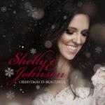 Christmas is Beautiful Written By Shelly E. Johnson
