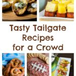 Tasty Tailgate Recipes for a Crowd