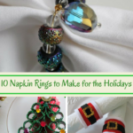 10 Napkin Rings to make for the Holidays